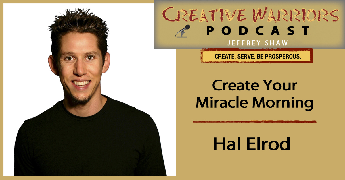 hal elrod the miracle morning creative warriors unite. Black Bedroom Furniture Sets. Home Design Ideas